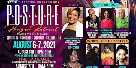 P.O.S.T.U.R.E. Prayer Retreat 2021! tickets