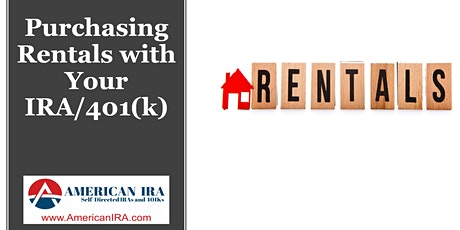 Purchasing Rental Properties with Your IRA/401(k) tickets