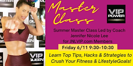 MASTER TRAINER JENNIFER NICOLE LEE'S MASTER CLASS FOR JUNE 2021, FULL BLOOM tickets