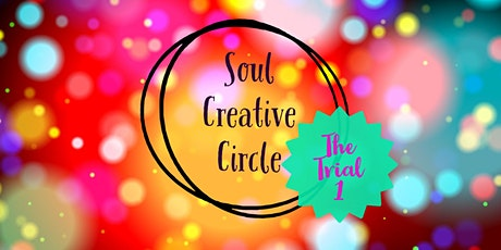 Soul Creative Circle - The Trial 1 tickets