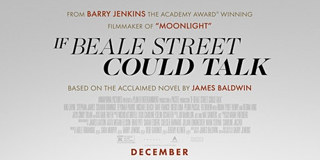 Outdoor Social Justice Film Series - If Beale Street Could Talk (2018) tickets
