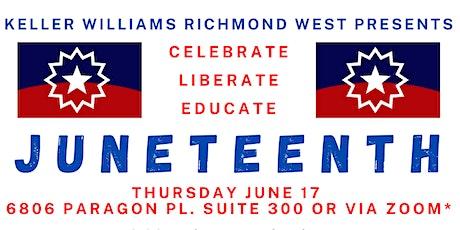 Celebrate - Liberate - Educate - Juneteenth tickets