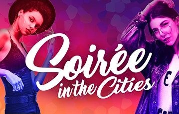Soiree In The Cities Girls Night Out Theme Hip Hop + Pop Culture tickets