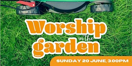 Worship in the Garden tickets