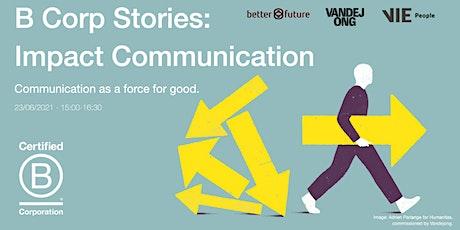 B Corp Stories - Impact Communication tickets
