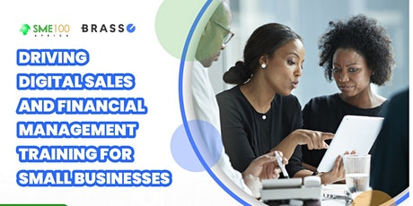 DRIVING DIGITAL SALES & FINANCIAL MANAGEMENT TRAINING FOR SMALL BUSINESSES tickets