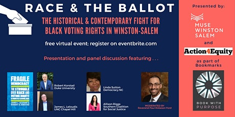 Race & the Ballot: The Fight for Black Voting Rights in Winston-Salem tickets