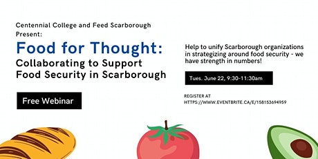 Food for Thought: Collaborating to Support Food Security in Scarborough tickets