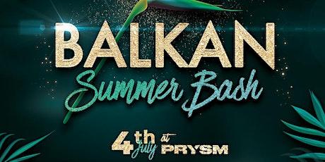 BALKAN SUMMER BASH 2021   PRYSM CHICAGO tickets