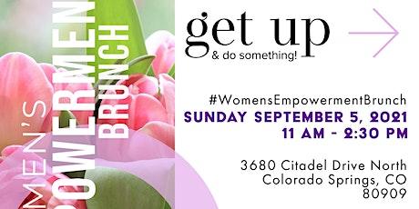 2nd Annual WOMEN'S EMPOWERMENT BRUNCH tickets