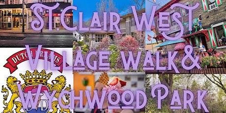 St.Clair West Village walk, Wychwood Park an Ice Cream tickets