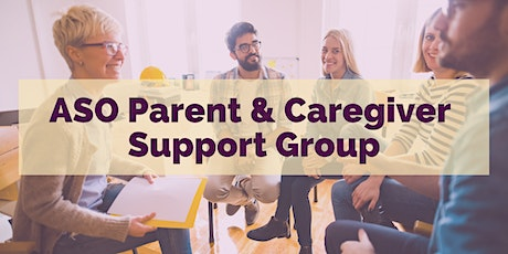 ASO Parent & Caregiver Support Group June 2021 tickets