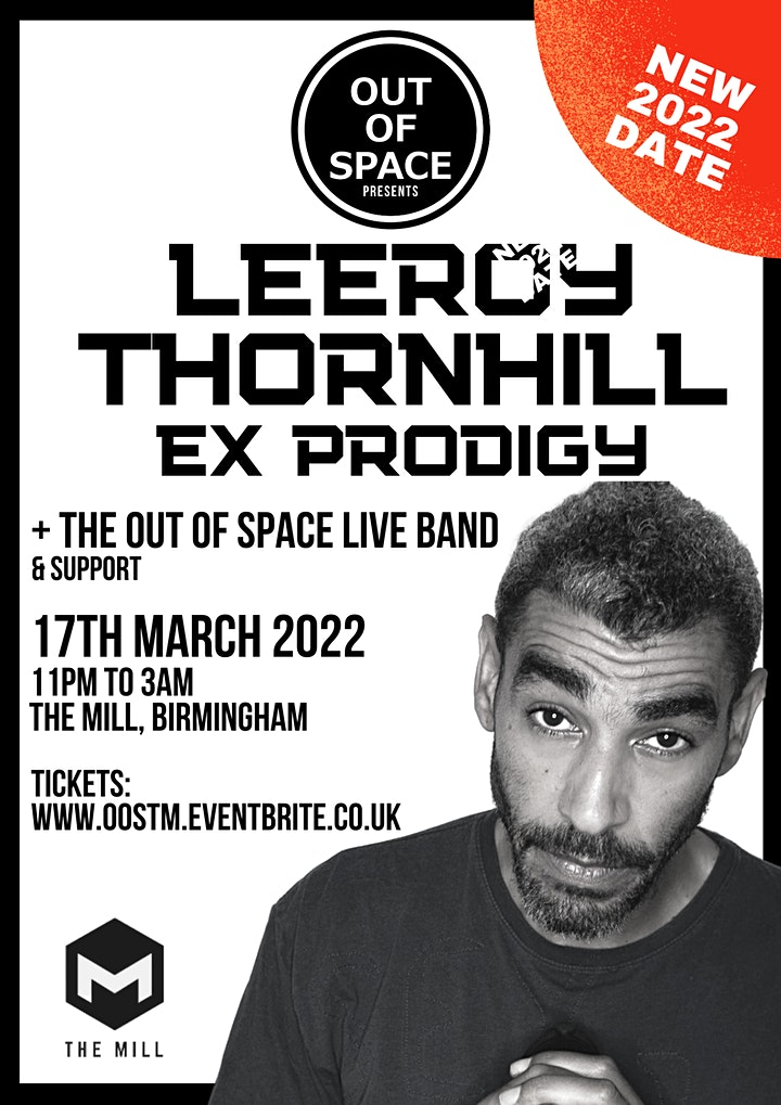 Out of Space Feat LEEROY THORNHILL (ex Prodigy) **NEW 2022 DATE** image