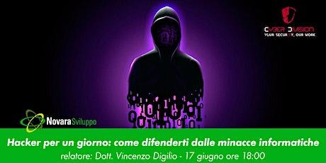 Hacker per un giorno: come difenderti dalle minacce informatiche biglietti