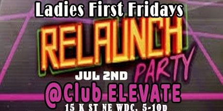Ladies First Fridays Relaunch Party tickets