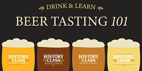 Beer Tasting 101 at History Class tickets