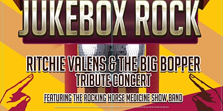 JUKEBOX ROCK - TRIBUTE TO RITCHIE VALENS & THE BIG BOPPER tickets