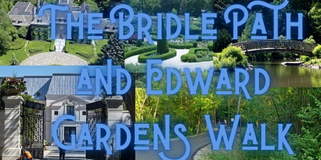 The Bridle Path (Drake's Mansion) and Edward Gardens Walk tickets