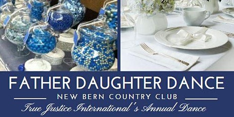 2021  True Justice International's  Father Daughter Dance tickets