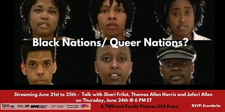 Black Nations/Queer Nations?  Film & Talk with Shari Frilot and More tickets