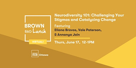 Neurodiversity 101: Challenging Your Stigmas and Catalyzing Change tickets