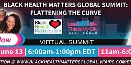 Black Health Matters Global Summit 2021 tickets