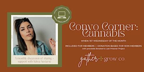 Convo Corners: Cannabis tickets
