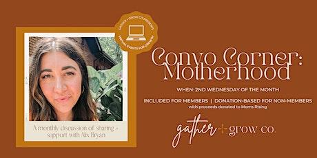Convo Corners: Motherhood tickets