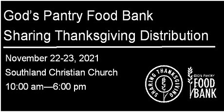 God's Pantry Food Bank Sharing Thanksgiving  - Fayette Co. Distribution tickets