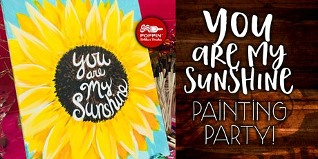 You Are My Sunshine On Canvas! tickets