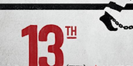 Outdoor Social Justice Film Series - Thirteenth (2016) tickets