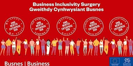 Gweithdy Cynhwysiant Busnes   Business Inclusivity Surgery tickets