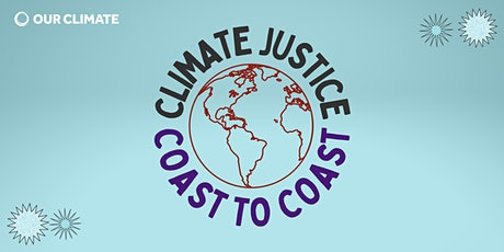 Coming Together: Climate Justice from Coast to Coast tickets