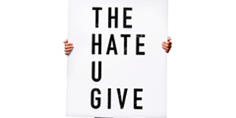 Outdoor Social Justice Film Series - The Hate U Give (2018) tickets