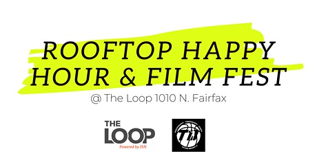 Rooftop Happy Hour & Film Fest tickets