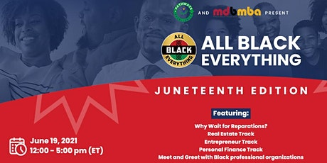 All Black Everything - Juneteenth Edition tickets