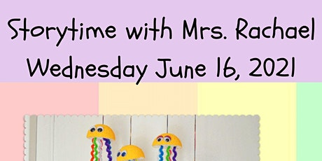 Storytime and Craft with Mrs. Rachael tickets