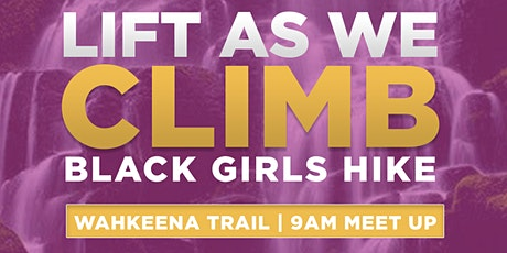 Lift As We Climb: Black Girls Hike boletos