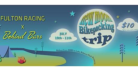 Fulton x Behind Bars Bikepacking Trip tickets