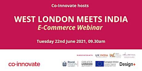 West London Meets India E-Commerce Webinar tickets