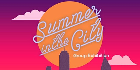 """""""Summer in the City"""" Group Exhibition tickets"""
