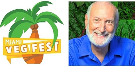 Miami Veg Fest 2022! | 2nd Annual w/ Dr. Will Tuttle tickets