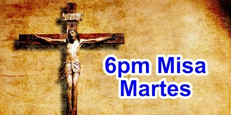 6:00pm Misa Martes (Iglesia) tickets