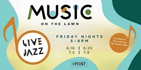 Music on The Lawn tickets