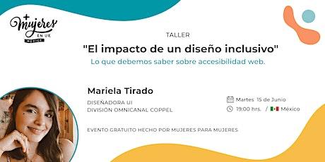 """Taller  """"El impacto de un diseño inclusivo"""" con Mariela Tirado biglietti"""