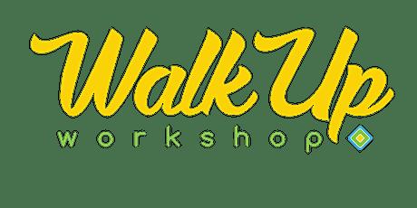 SCHEDULED Walkup Workshop 8/27/2021 tickets