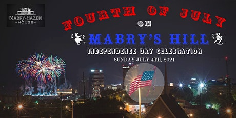 Fourth of July on Mabry's Hill tickets