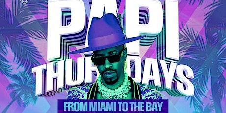 PAPI THURSDAY'S tickets