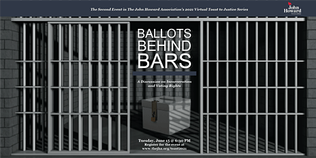 """JHA's """"Ballots Behind Bars: A Discussion on Incarceration & Voting Rights"""" tickets"""