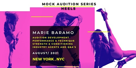 Heels Dance Mock Audition Series With Marie Baramo tickets